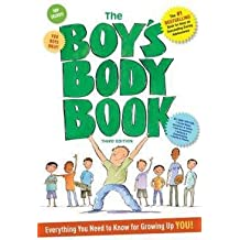 R.N. Kelli Dunham: The Boy's Body Book : Third Edition: Everything You Need to Know for Growing Up You (Paperback - Revised Ed.); 2015 Edition