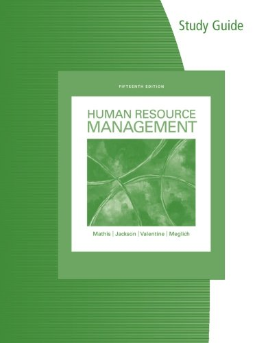 Study Guide for Mathis/Jackson/Valentine/Meglich's Human Resource Management, 15th Edition