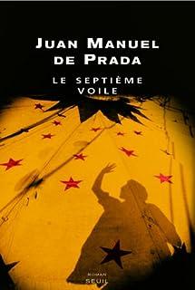 Le septième voile, Prada, Juan Manuel de