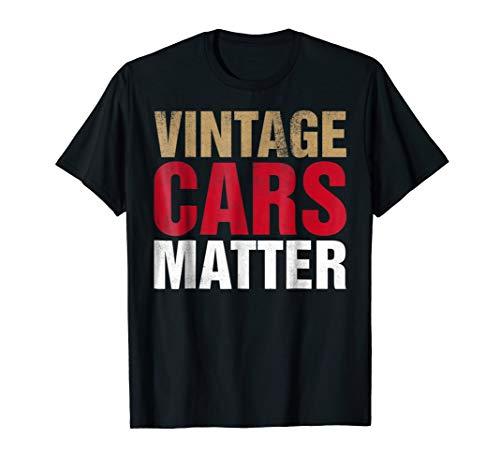 Price comparison product image Vintage Cars Matter T Shirt
