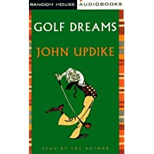 Golf Dreams by John Updike (1996-08-20)