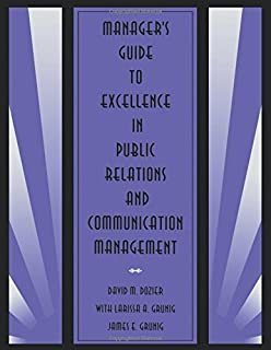 Excellence in public relations and communication management managers guide to excellence in public relations and communication management routledge communication series fandeluxe Choice Image