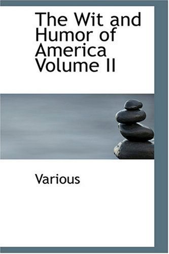The Wit and Humor of America Volume II PDF