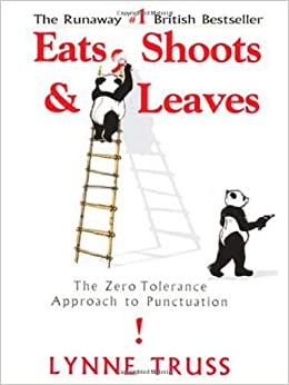 Eats, Shoots & Leaves: The Zero Tolerance Approach To Punctuation price comparison at Flipkart, Amazon, Crossword, Uread, Bookadda, Landmark, Homeshop18