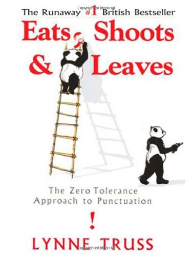 Eats-Shoots-Leaves-The-Zero-Tolerance-Approach-to-Punctuation