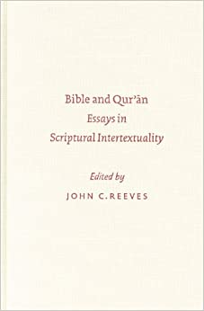 Bible and Qur'an: Essays in Scriptural Intertextuality (Sbl - Symposium Sbl - Symposium)