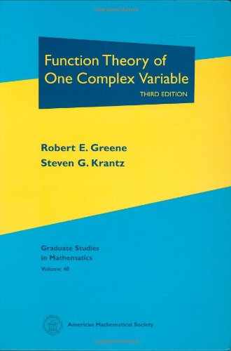 Function Theory of One Complex Variable: Third Edition (Graduate Studies in Mathematics)