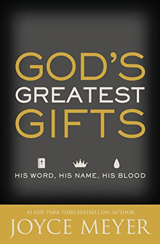 God's Greatest Gifts: His Word, His Name, His