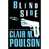 Blind Side : A Novel, Poulson, Clair, 1598110977