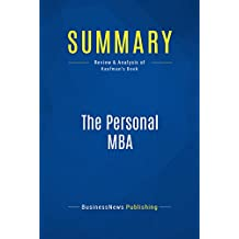 Summary: The Personal MBA: Review and Analysis of Kaufman's Book