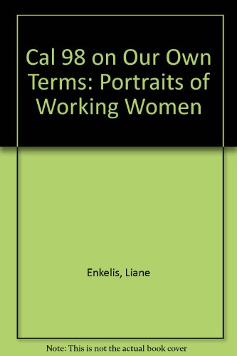 On Our Own Terms: Portraits of Working Women