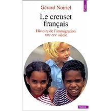 Creuset français (Le) [ancienne édition]