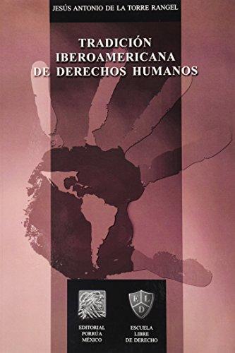 Tradicion Iberoamericana De Derechos Humanos