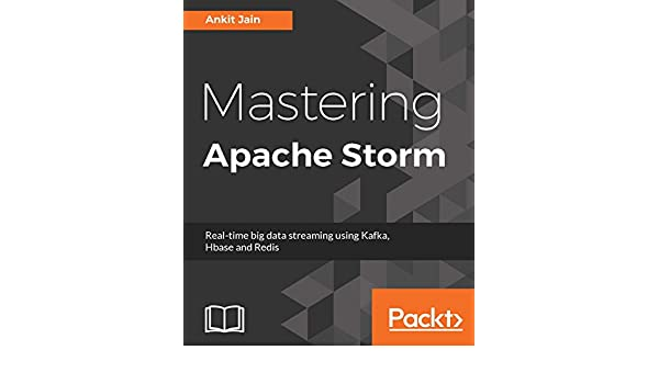 Amazon com: Mastering Apache Storm: Real-time big data