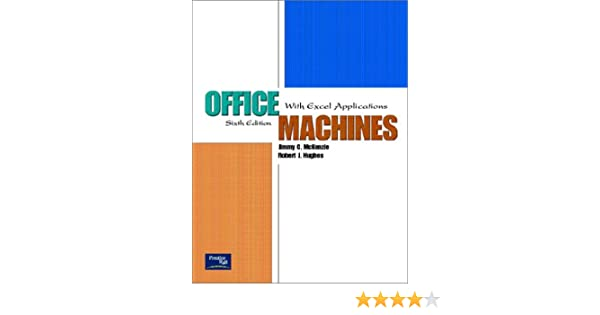 Office machines with excel applications 6th edition jimmy c office machines with excel applications 6th edition jimmy c mckenzie robert j hughes 9780130486882 amazon books fandeluxe Images