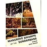 Mangrove Swamps of the Sundarbans : An Ecological Perspective, Guha, Naskar, 8185109494