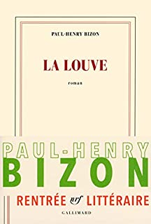 La Louve, Bizon, Paul-Henry