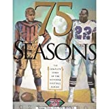 Seventy-Five Seasons : The Complete Story of the National Football League, 1920-1995, , 1570360561