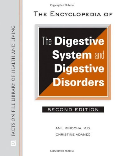 By Facts on File - The Encyclopedia of the Digestive System and Digestive Disorders Second Edition: 2nd (second) Edition
