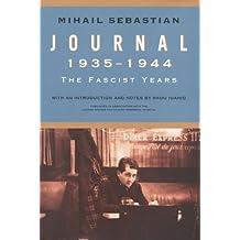 Journal 1935–1944: The Fascist Years