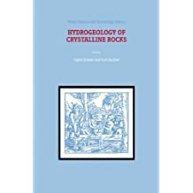 Hydrogeology of Crystalline Rocks (Water Science and Technology Library Book 34)
