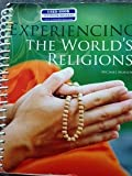 Experiencing the World's Religions 6th Edition Custom OCCC, Molloy, 0073383457