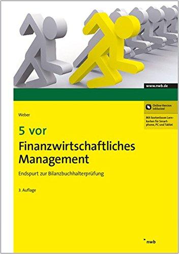 5 vor Finanzwirtschaftliches Management: Endspurt zur Bilanzbuchhalterprüfung