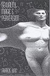 Sexuality, Magic and Perversion