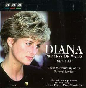 Various Artists - Diana, Princess of Wales, 1961-1997: The BBC