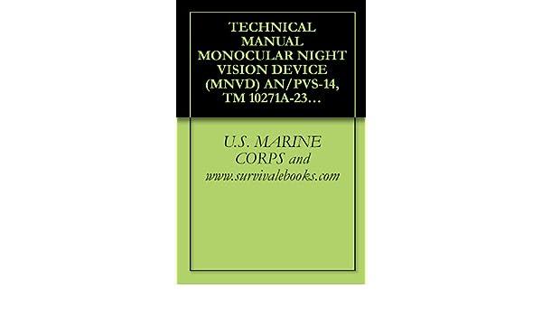 TECHNICAL MANUAL MONOCULAR NIGHT VISION DEVICE (MNVD) AN/PVS-14, TM 10271A-23&P/2