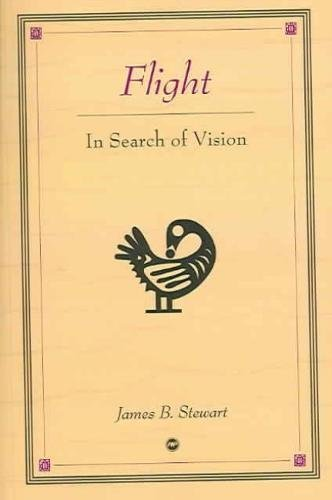 Flight: In Search Of Vision