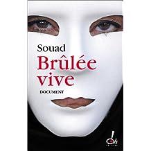 Brulee vive [r]