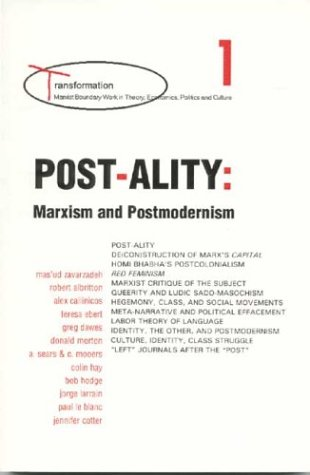 post-ality-marxism-and-postmodernism-transformations-series