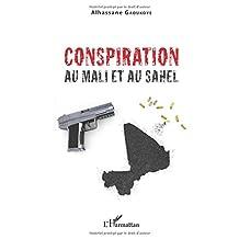 Conspiration au mali et au Sahel