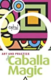 Art and Practice of Caballa Magic, Ophiel, 1578633125