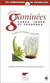 Guide des graminées, carex, joncs et fougères d'Europe par Fitter