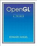 OpenGL: A Primer