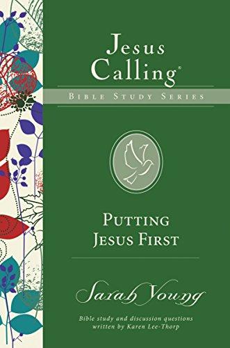 Putting Jesus First (Jesus Calling Bible Studies)