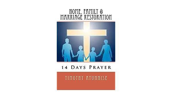 14 Days Prayer For Home, Family & Marriage Restoration eBook