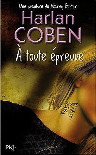 A Toute Epreuve Harlan Coben 9782266253390 Amazon Com Books