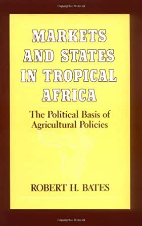 essays on the political economy of africa bates Essays on the political economy of rural africa (african studies) | robert h bates | download | b–ok download books for free find books.