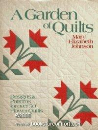 - A Garden of Quilts