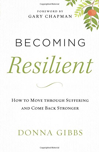 Download Becoming Resilient How To Move Through Suffering