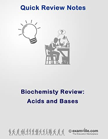 Biochemistry Quick Review: Acids and Bases (Quick Review Notes) (Ap Biochemistry)