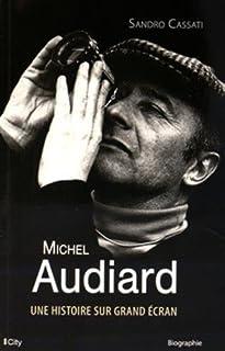 Michel Audiard : une histoire sur grand écran