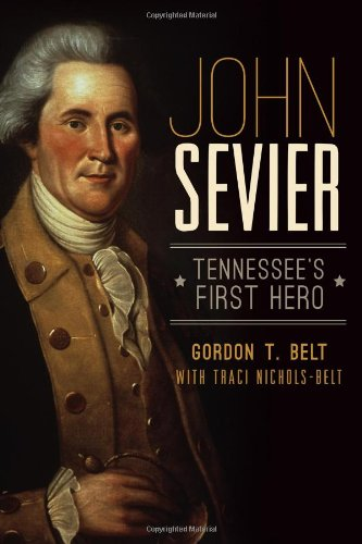 John Sevier: Tennessee's First Hero PDF