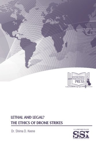Download Lethal and Legal?:  The Ethics of Drone Strikes PDF