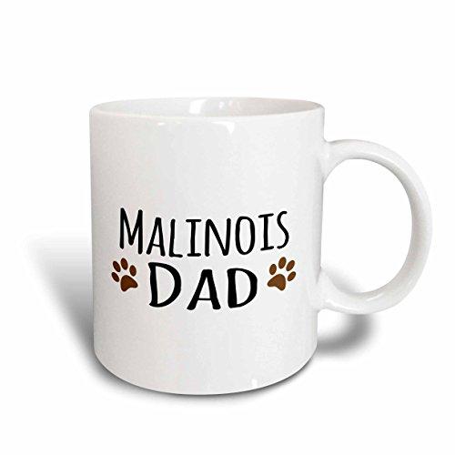 Belgian Malinois Mug (3dRose mug_153945_1 Malinois Dad Belgian Malinois Dog Breed Muddy Brown Doggie Paw Prints Doggy Lover Pet Owner Ceramic Mug, 11 oz, White)