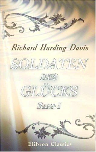 Soldaten des Glücks. Band I (German Edition) ebook