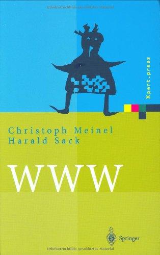 WWW: Kommunikation, Internetworking, Web-Technologien (Xpert.press)